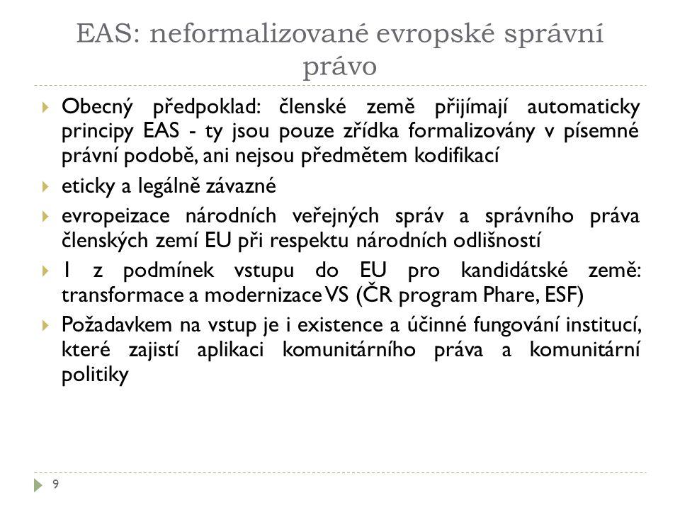 EAS: neformalizované evropské správní právo