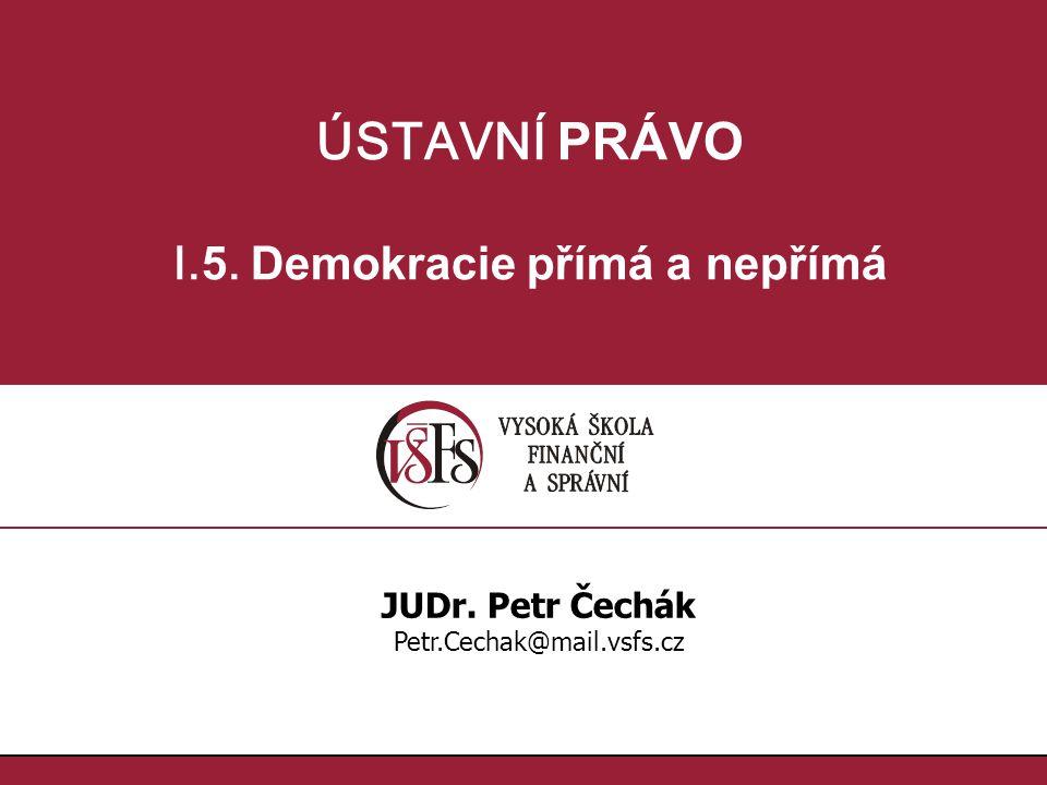 I.5. Demokracie přímá a nepřímá