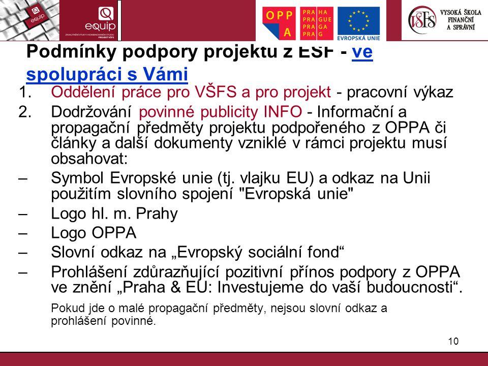 Podmínky podpory projektu z ESF - ve spolupráci s Vámi
