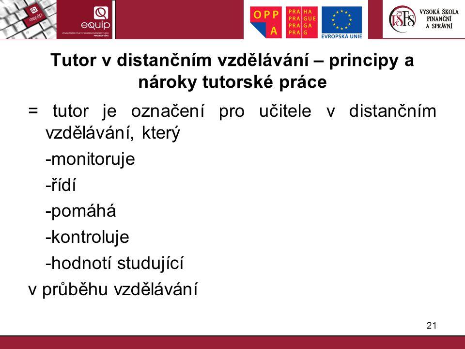 Tutor v distančním vzdělávání – principy a nároky tutorské práce