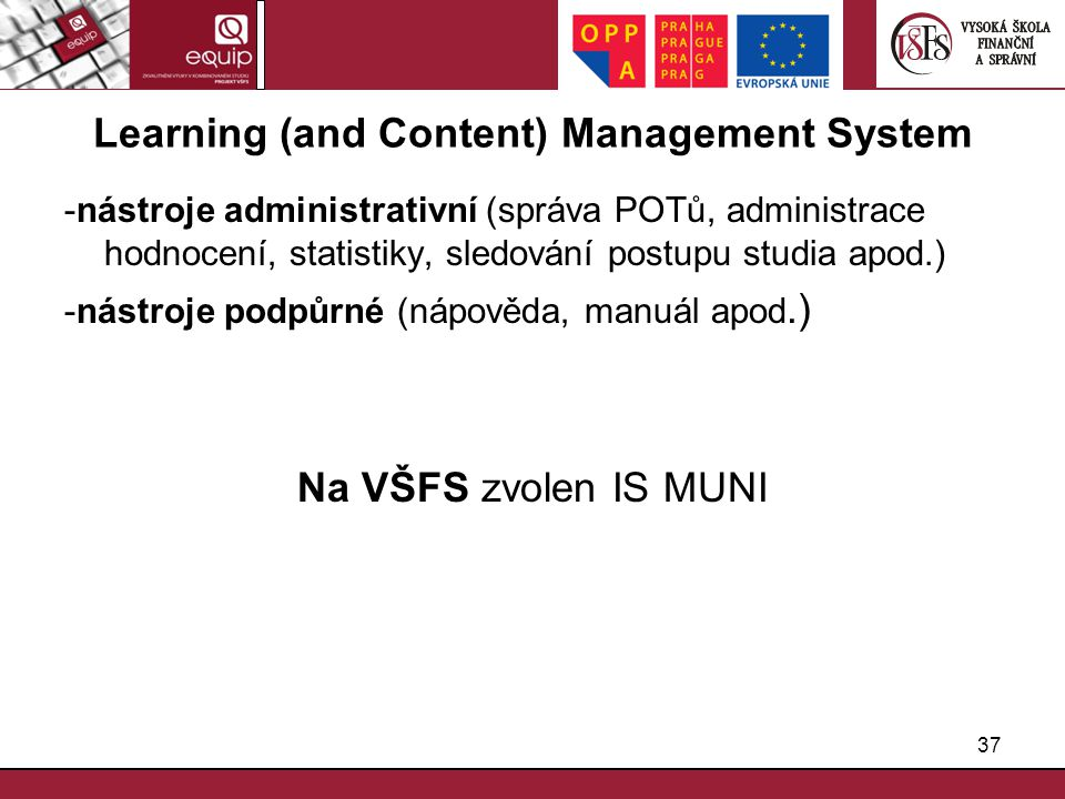 Learning (and Content) Management System