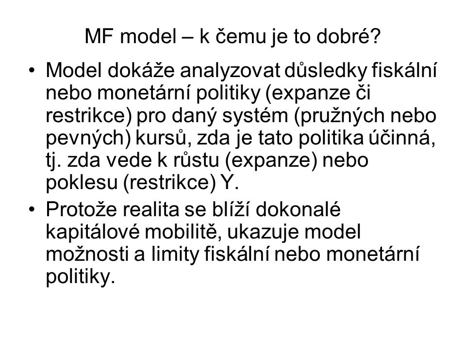 MF model – k čemu je to dobré