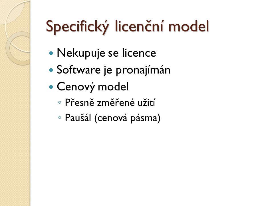 Specifický licenční model