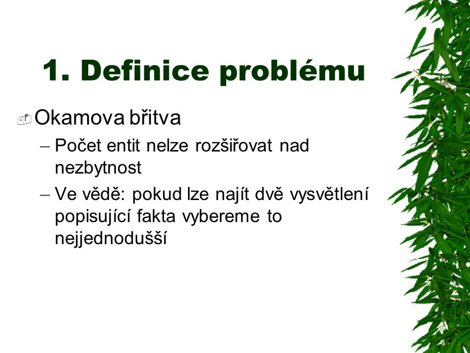 1. Definice problému Okamova břitva