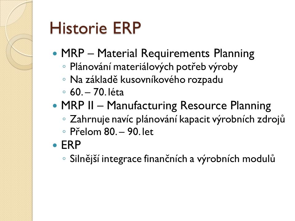 Historie ERP MRP – Material Requirements Planning