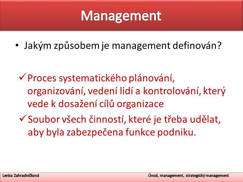 Management Jakým způsobem je management definován