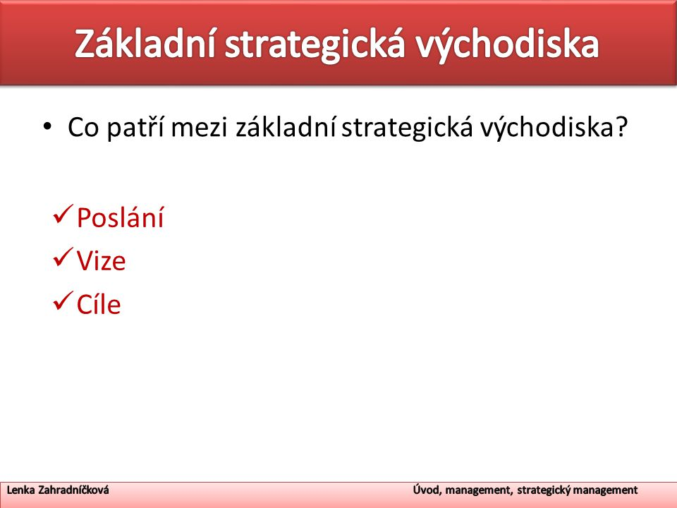 Základní strategická východiska