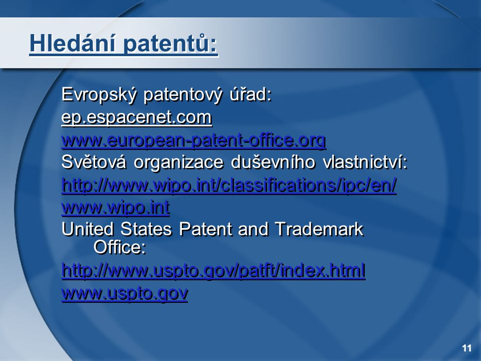 Hledání patentů: Evropský patentový úřad: ep.espacenet.com