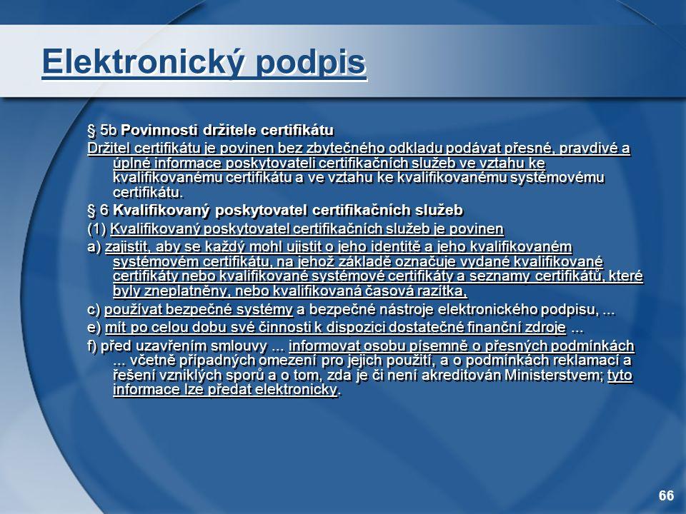 Elektronický podpis § 5b Povinnosti držitele certifikátu