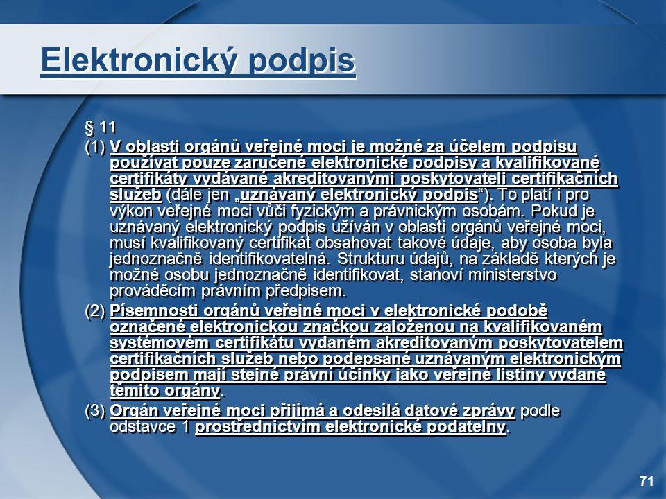 Elektronický podpis § 11.