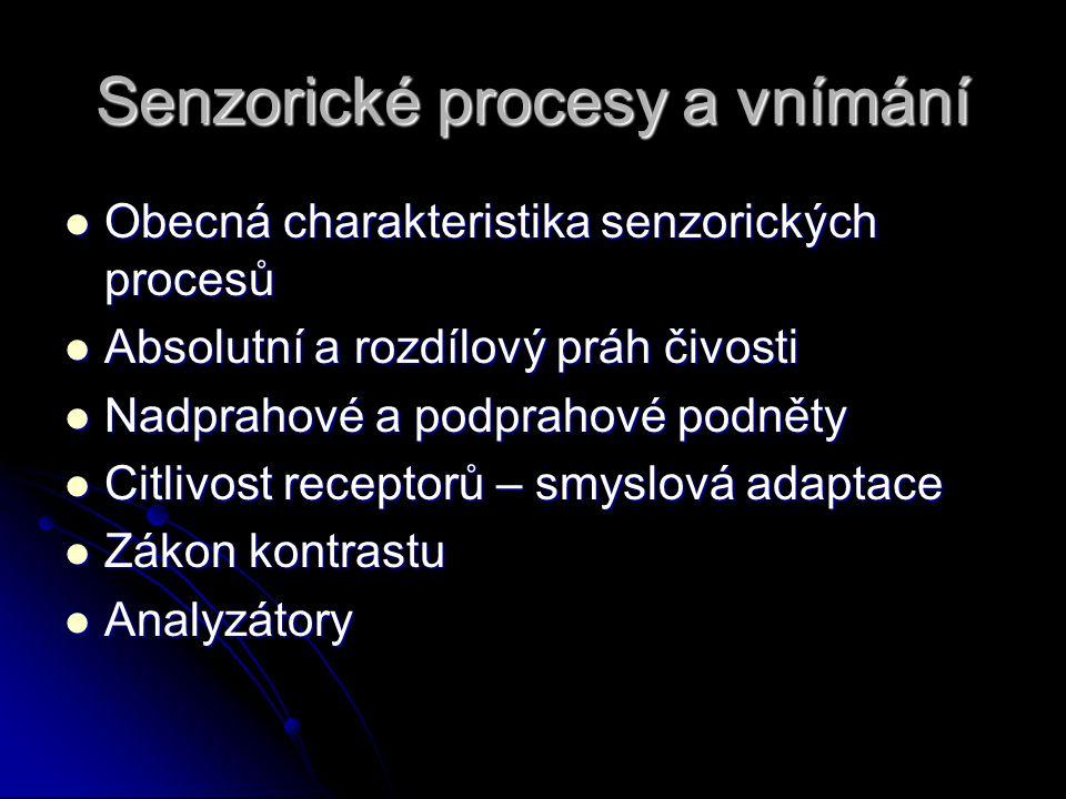 Senzorické procesy a vnímání