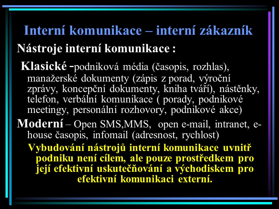 Interní komunikace – interní zákazník