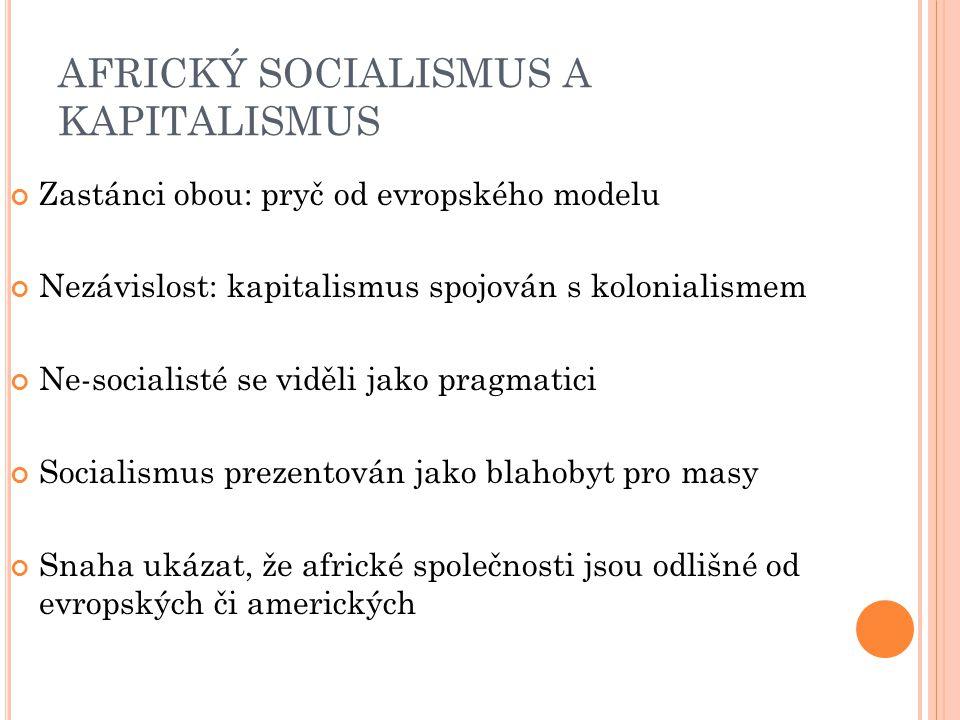 AFRICKÝ SOCIALISMUS A KAPITALISMUS
