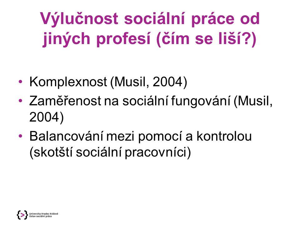 Výlučnost sociální práce od jiných profesí (čím se liší )
