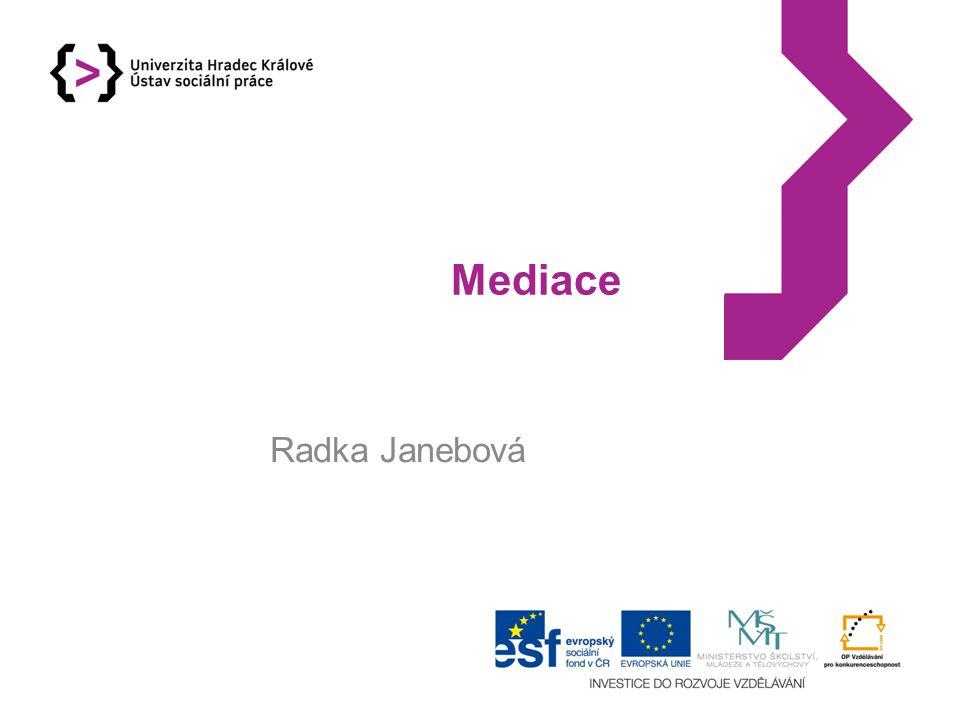 Mediace Radka Janebová