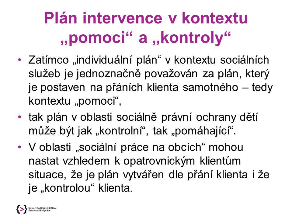 """Plán intervence v kontextu """"pomoci a """"kontroly"""