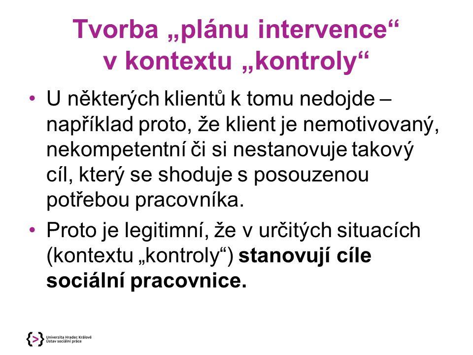 """Tvorba """"plánu intervence v kontextu """"kontroly"""