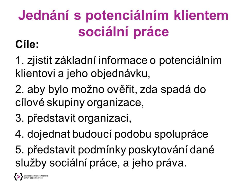 Jednání s potenciálním klientem sociální práce