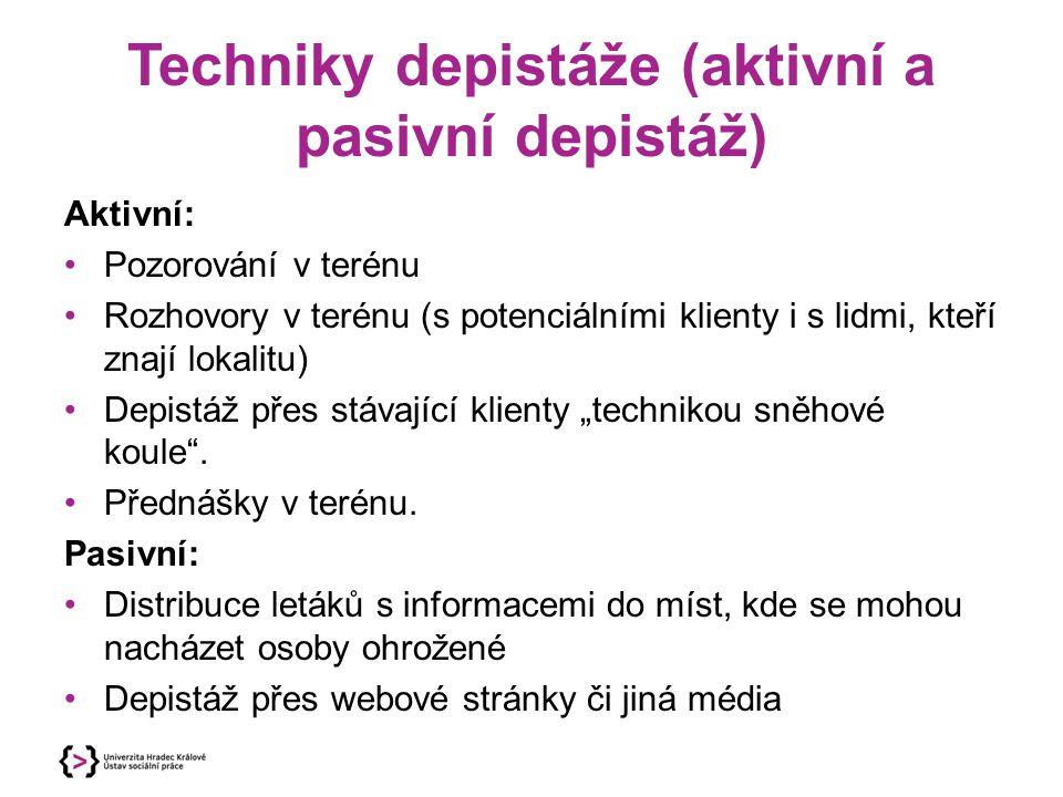 Techniky depistáže (aktivní a pasivní depistáž)