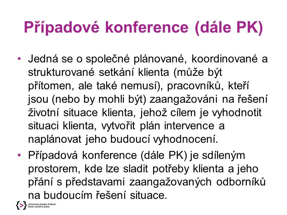 Případové konference (dále PK)