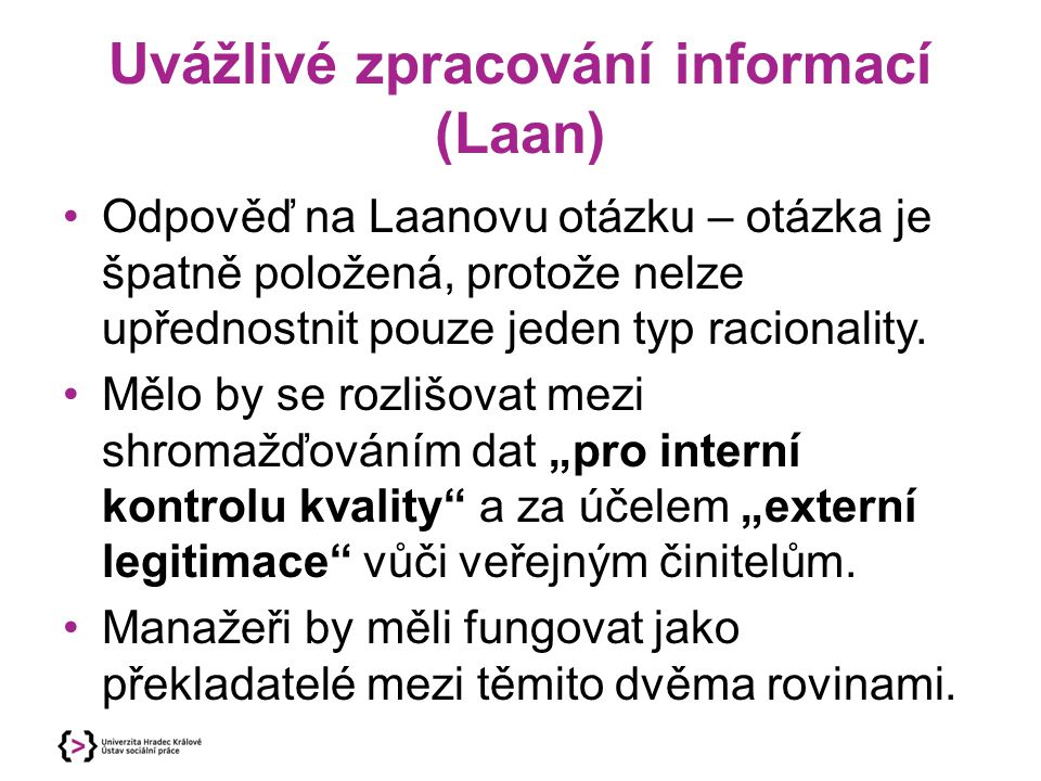 Uvážlivé zpracování informací (Laan)