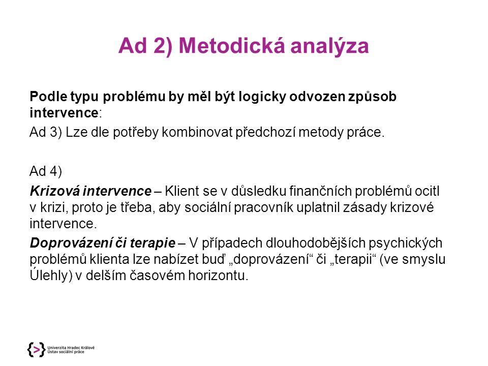 Ad 2) Metodická analýza