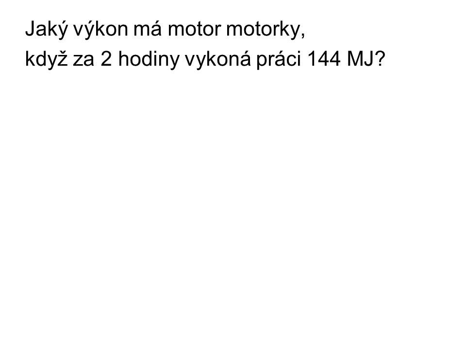 Jaký výkon má motor motorky,