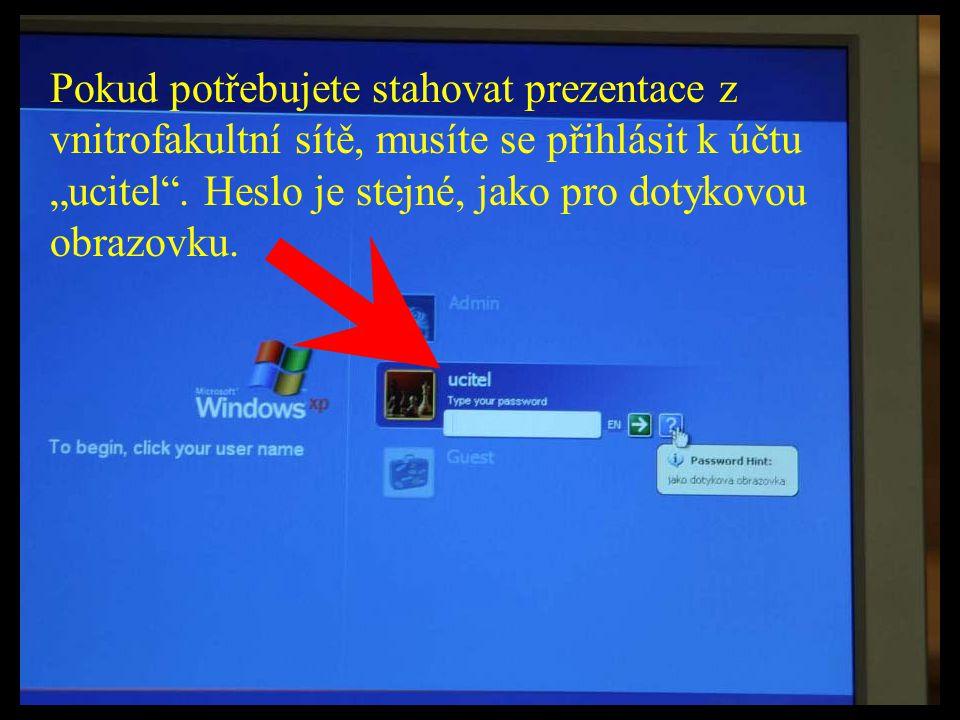 """Pokud potřebujete stahovat prezentace z vnitrofakultní sítě, musíte se přihlásit k účtu """"ucitel ."""