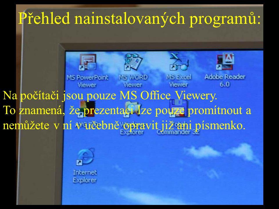 Přehled nainstalovaných programů: