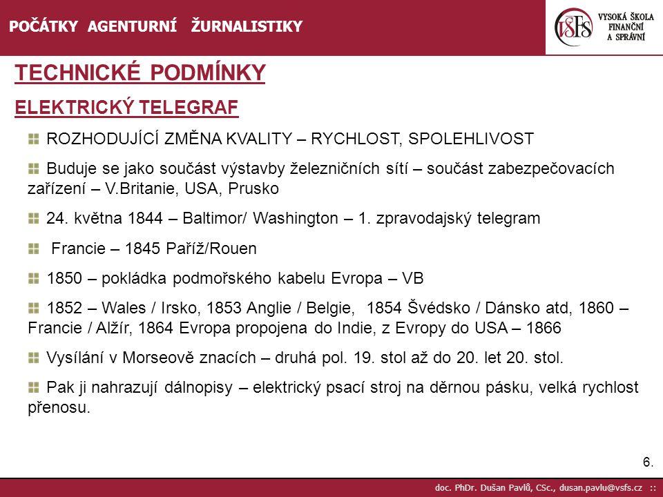 TECHNICKÉ PODMÍNKY ELEKTRICKÝ TELEGRAF