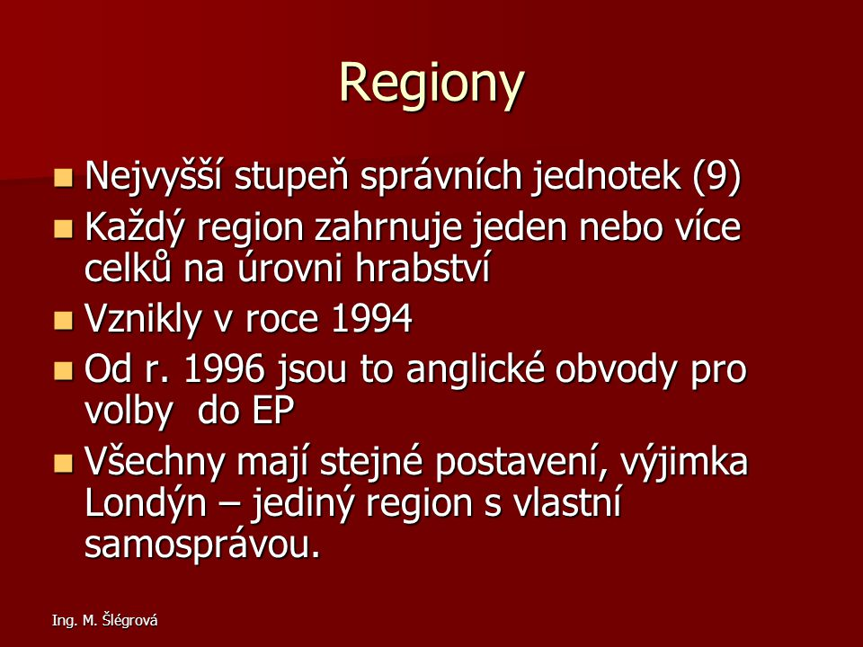 Regiony Nejvyšší stupeň správních jednotek (9)