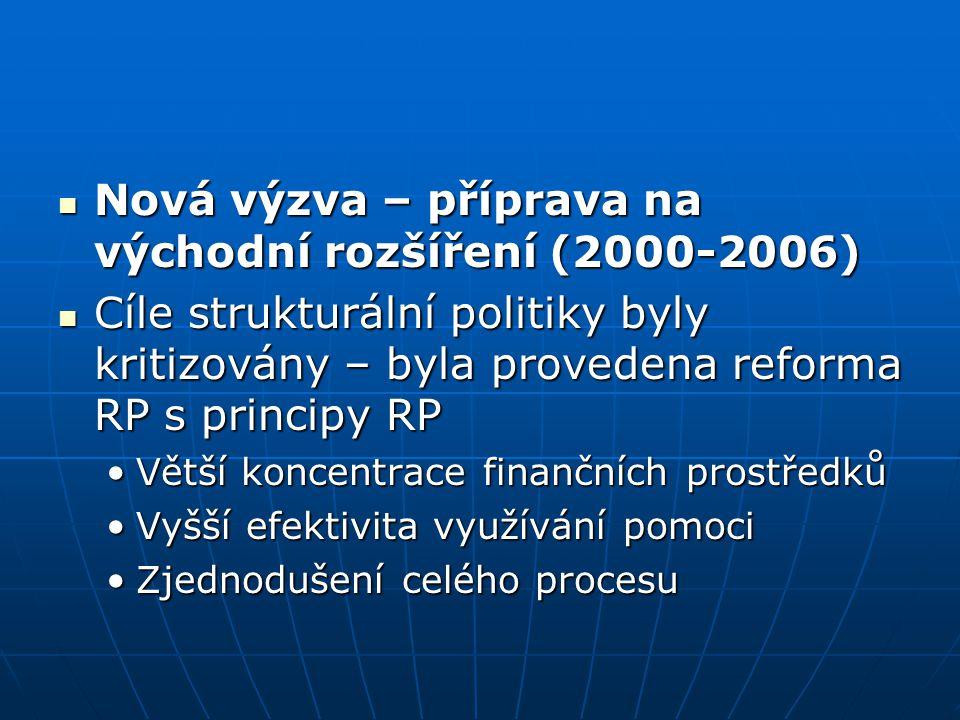 Nová výzva – příprava na východní rozšíření (2000-2006)