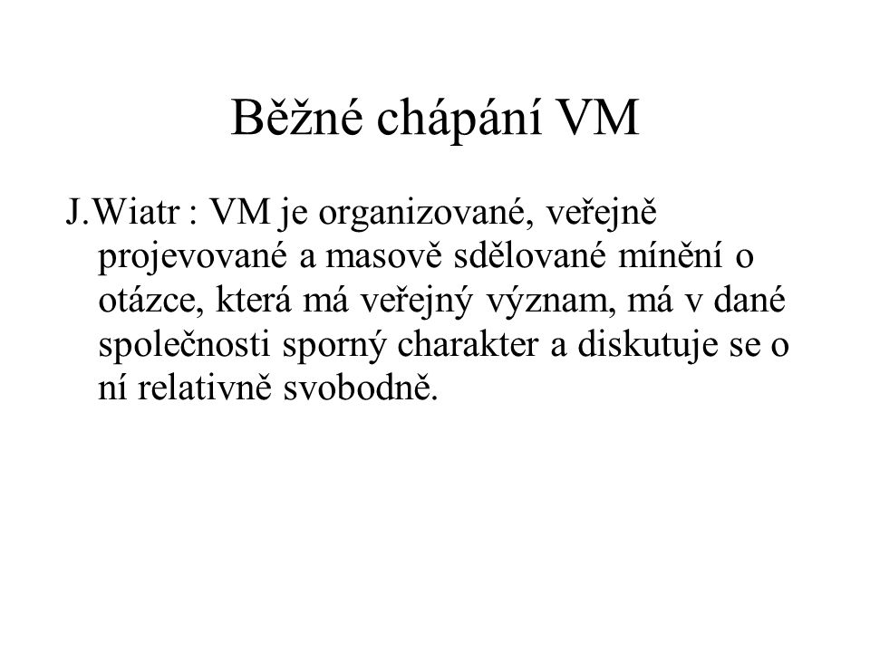 Běžné chápání VM