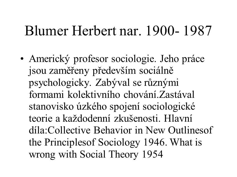 Blumer Herbert nar. 1900- 1987