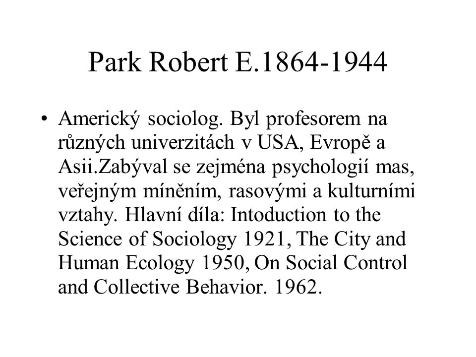 Park Robert E.1864-1944