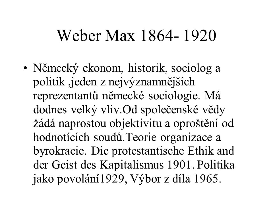 Weber Max 1864- 1920