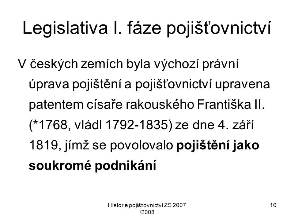 Legislativa I. fáze pojišťovnictví