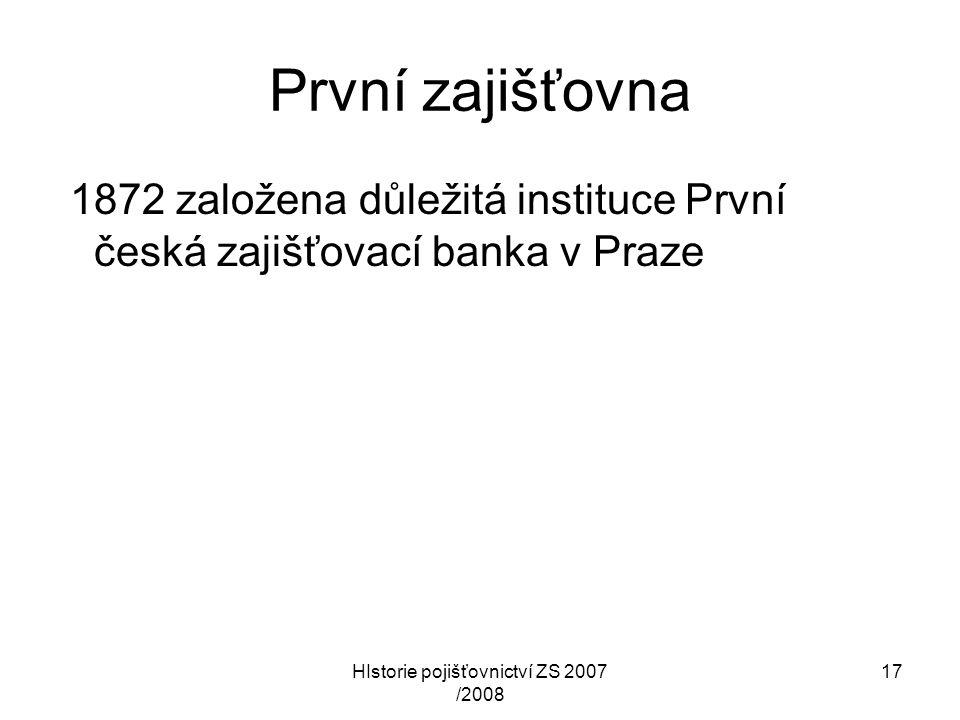HIstorie pojišťovnictví ZS 2007 /2008