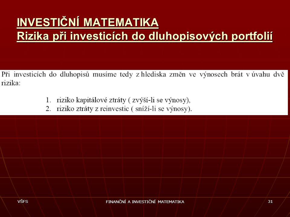 FINANČNÍ A INVESTIČNÍ MATEMATIKA