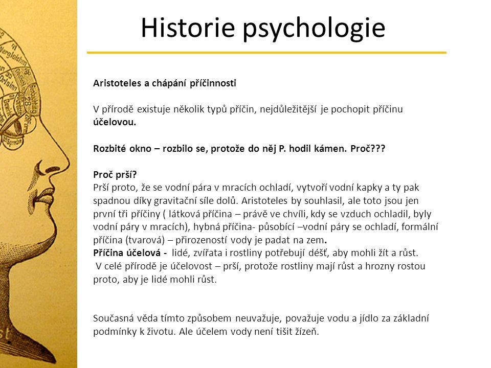 Historie psychologie Aristoteles a chápání příčinnosti
