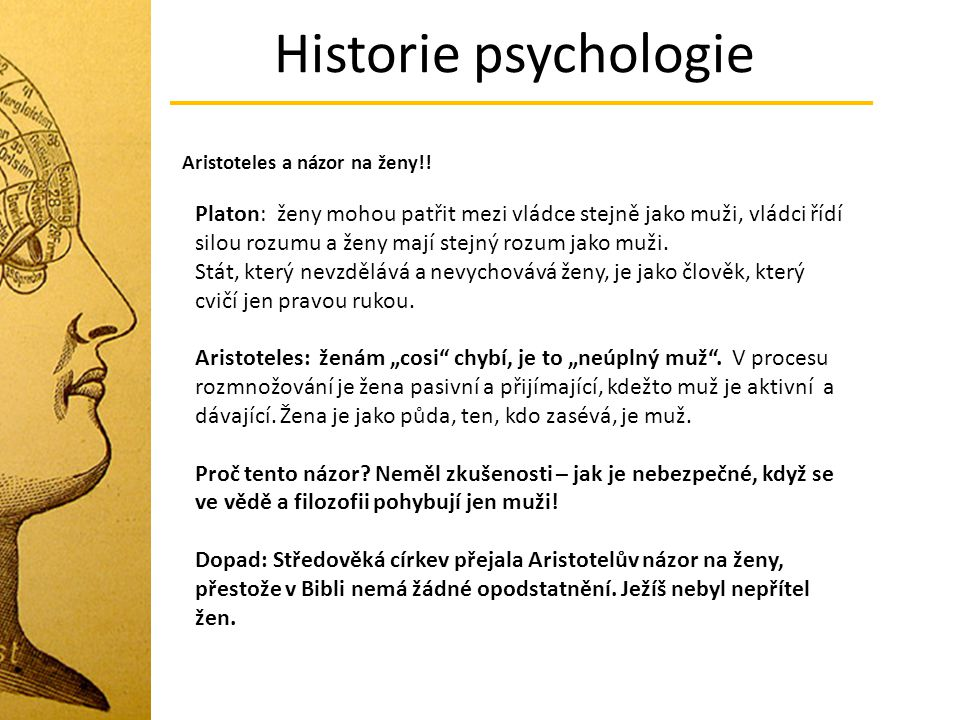 Historie psychologie Aristoteles a názor na ženy!!