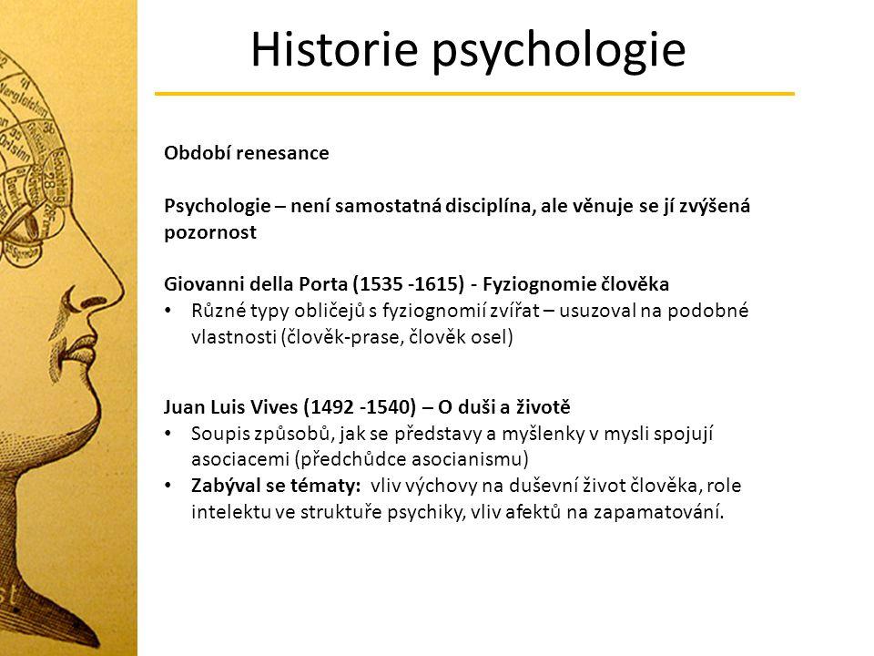 Historie psychologie Období renesance