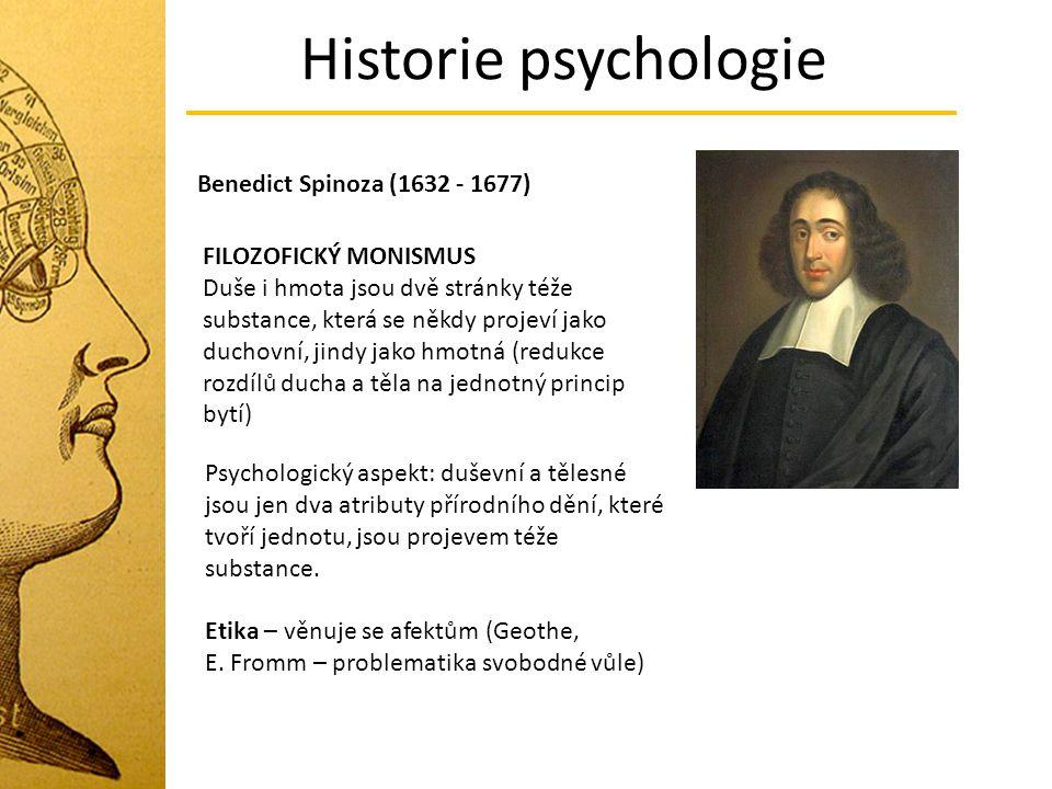 Historie psychologie Benedict Spinoza (1632 - 1677)