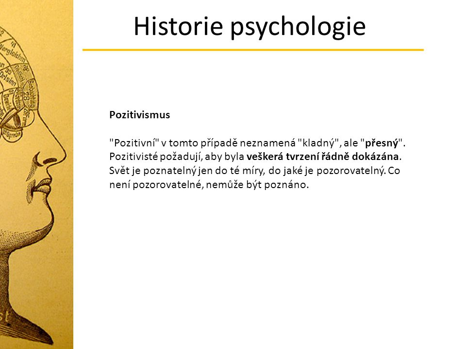 Historie psychologie Pozitivismus