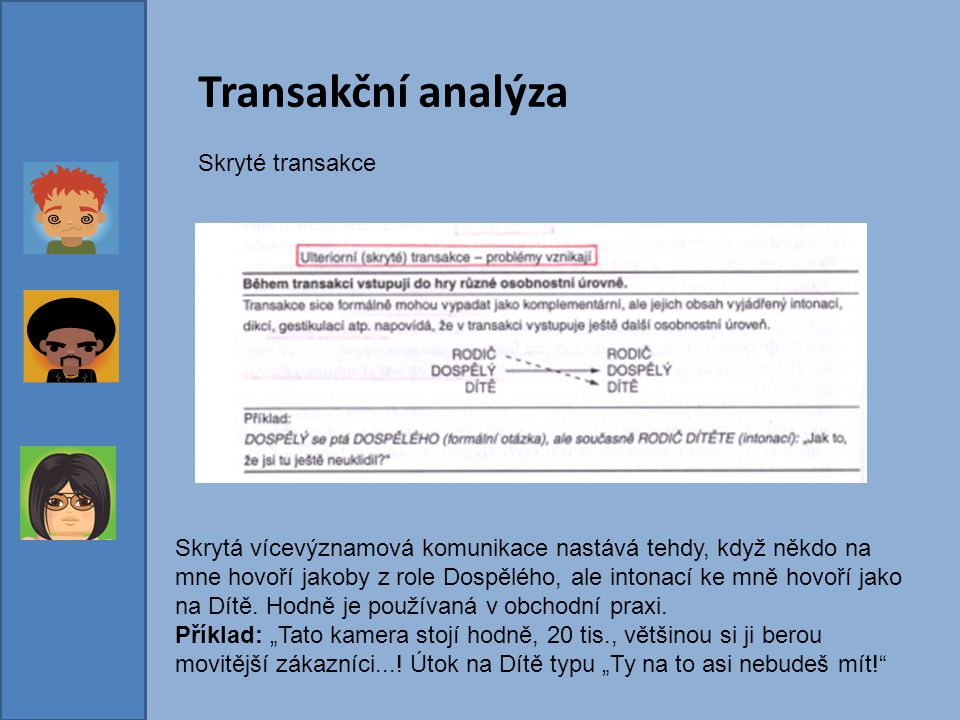 Transakční analýza Skryté transakce