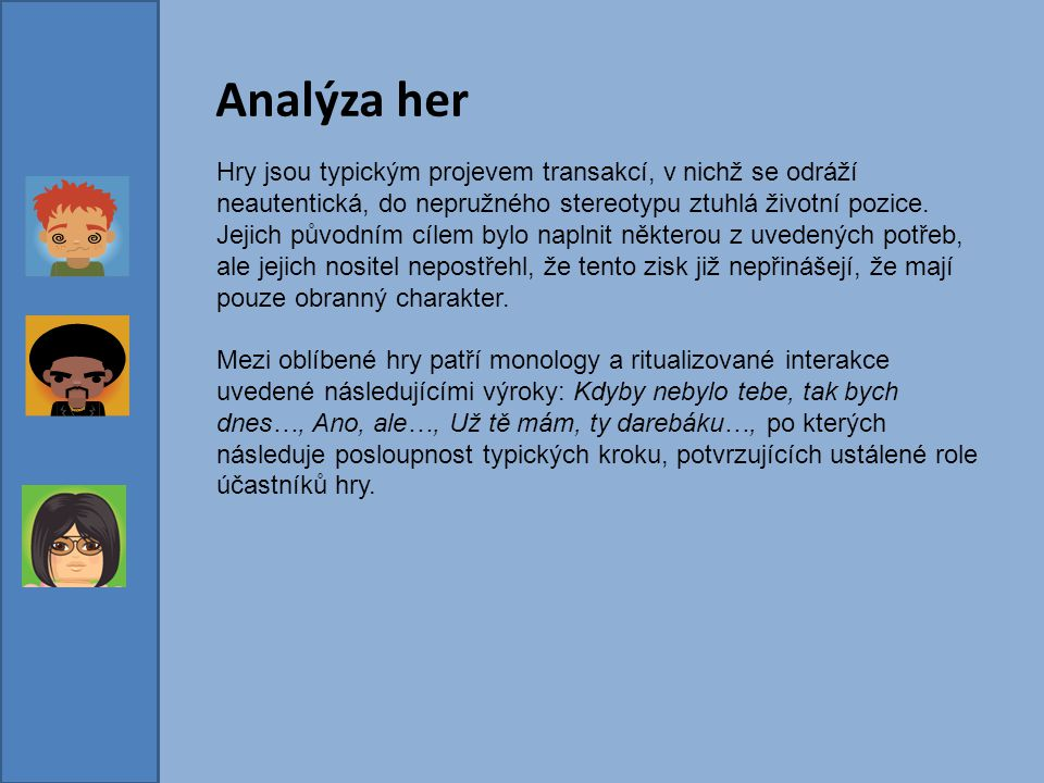Analýza her