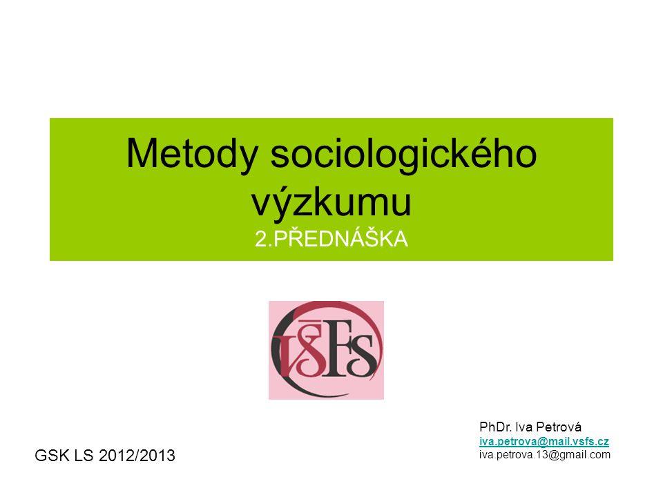 Metody sociologického výzkumu 2.PŘEDNÁŠKA