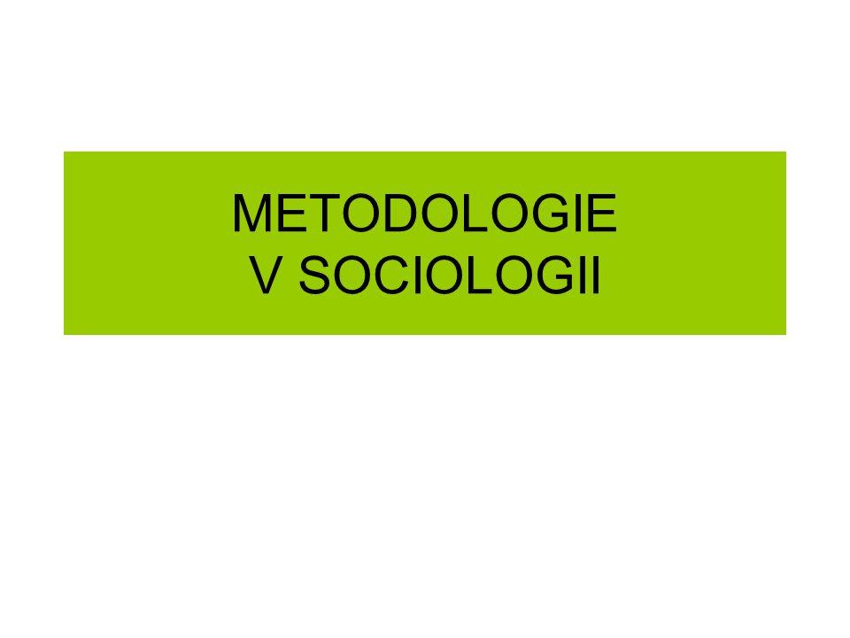 METODOLOGIE V SOCIOLOGII