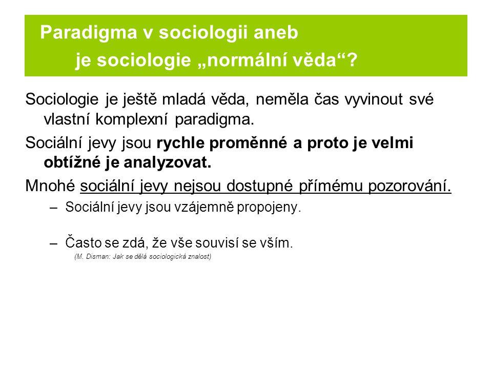 "Paradigma v sociologii aneb je sociologie ""normální věda"