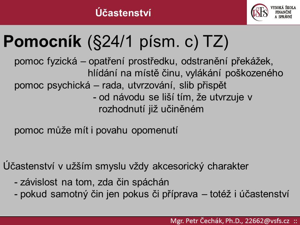 Pomocník (§24/1 písm. c) TZ)